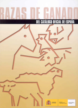 RAZAS DE GANADO DEL CATÁLOGO OFICIAL DE ESPAÑA *
