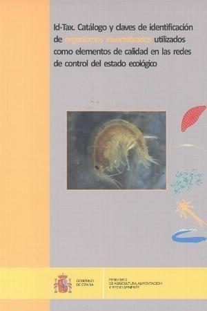 ID-TAX, CATÁLOGO Y CLAVES DE IDENTIFICACIÓN DE ORGANISMOS INVERTEBRADOS *