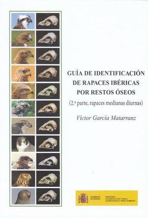 GUÍA DE IDENTIFICACIÓN DE RAPACES IBÉRICAS POR RESTOS ÓSEOS *