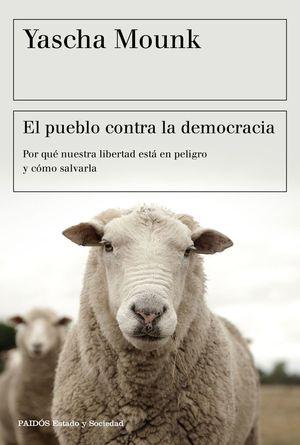 EL PUEBLO CONTRA LA DEMOCRACIA *