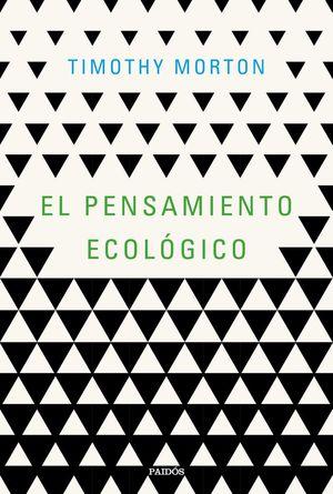 EL PENSAMIENTO ECOLÓGICO *