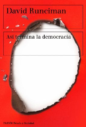 ASÍ TERMINA LA DEMOCRACIA *
