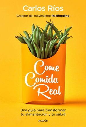 COME COMIDA REAL *