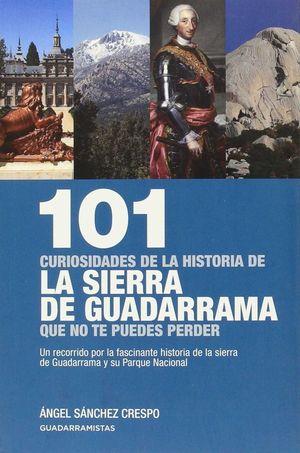 101 CURIOSIDADES DE LA HISTORIA DE LA SIERRA DE GUADARRAMA *