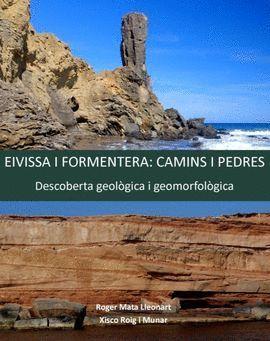 EIVISSA I FORMENTERA: CAMINS I PEDRES *