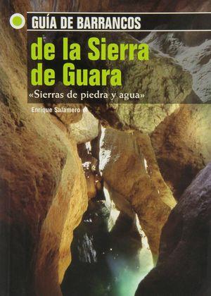 GUIA DE BARRANCOS DE LA SIERRA DE GUARA *