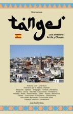 TANGIER (TANGER) AND ITS SURROUNDINGS ASSILAH & CHEFCHAOUEN *