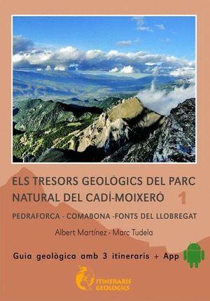 ELS TRESORS GEOLÒGICS DEL PARC NATURAL DEL CADÍ-MOIXERÓ *