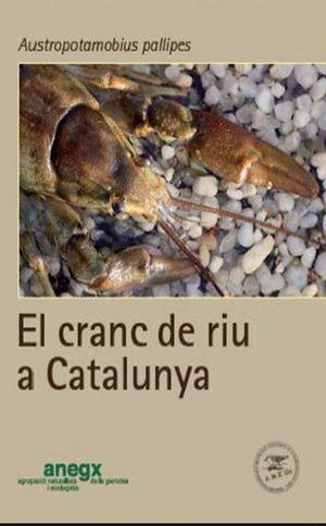 EL CRANC DE RIU A CATALUNYA