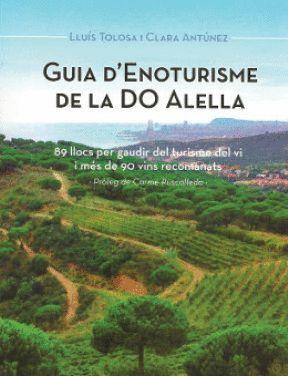 GUIA D'ENOTURISME DE LA DO ALELLA *