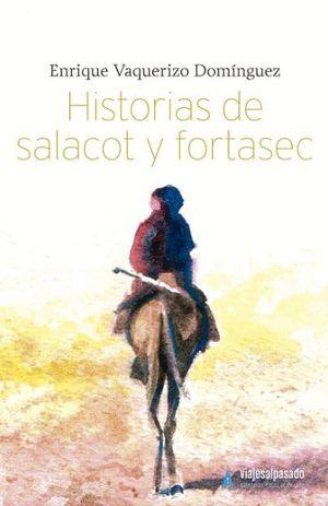 HISTORIAS DE SALACOT Y FORTASEC *