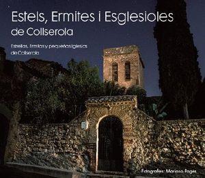 ESTELS, ERMITES I ESGLESIOLES DE COLLSEROLA