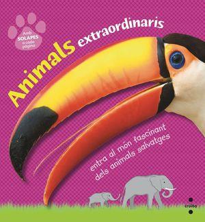 ANIMALS EXTRAORDINARIS *