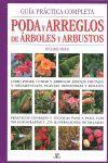 GUÍA PRÁCTICA COMPLETA PODA Y ARREGLOS DE ÁRBOLES Y ARBUSTOS *