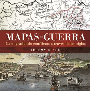 MAPAS DE GUERRA *