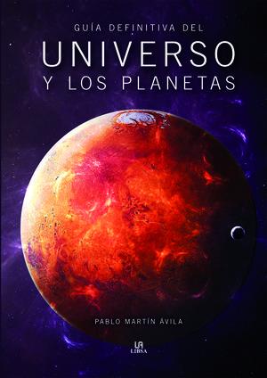 GUÍA DEFINITIVA DEL UNIVERSO Y LOS PLANETAS *