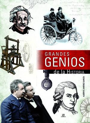 GRANDES GENIOS DE LA HISTORIA *