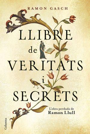 LLIBRE DE VERITATS I SECRETS *