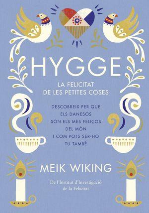 HYGGE *