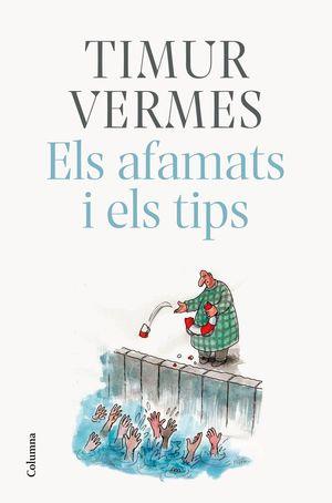 ELS AFAMATS I ELS TIPS *