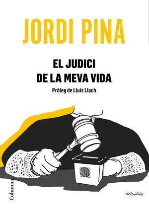 EL JUDICI DE LA MEVA VIDA *