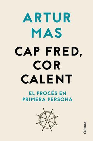 CAP FRED, COR CALENT *