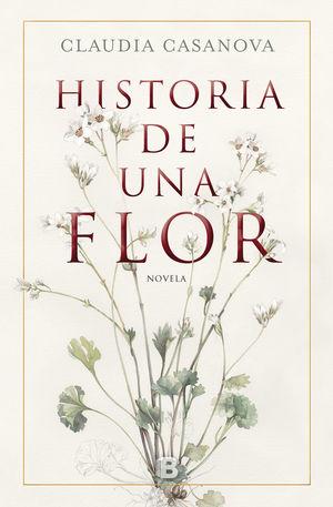 HISTORIA DE UNA FLOR *