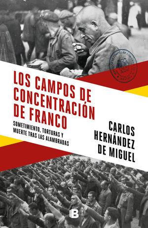 LOS CAMPOS DE CONCENTRACION DE FRANCO *