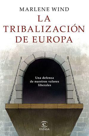 LA TRIBALIZACIÓN DE EUROPA *