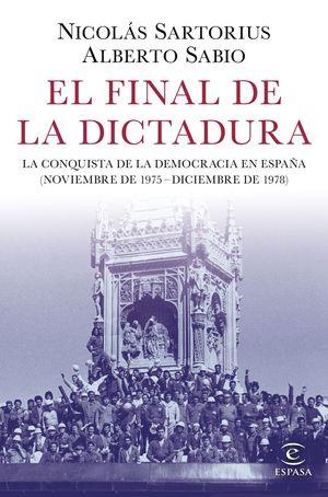 EL FINAL DE LA DICTADURA *