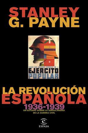 LA REVOLUCIÓN ESPAÑOLA (1936-1939) *
