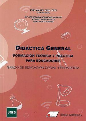 DIDÁCTICA GENERAL, FORMACIÓN TEÓRICA Y PRÁCTICA PARA EDUCADORES *