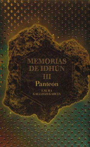MEMORIAS DE IDHÚN III. PANTEÓN *