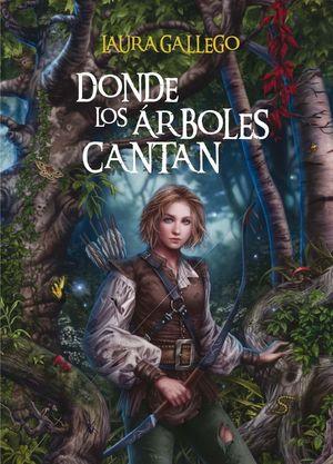 DONDE LOS ARBOLES CANTAN *