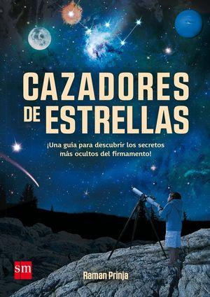 CAZADORES DE ESTRELLAS *
