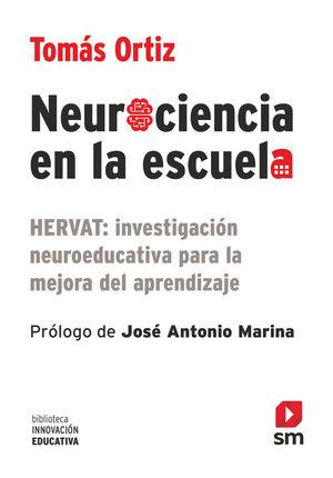 NEUROCIENCIA EN LA ESCUELA *