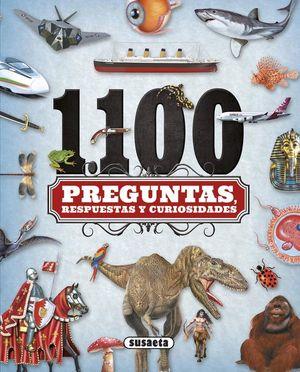 1100 PREGUNTAS, RESPUESTAS Y CURIOSIDADES *
