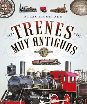 ATLAS ILUSTRADO DE TRENES MUY ANTIGUOS *
