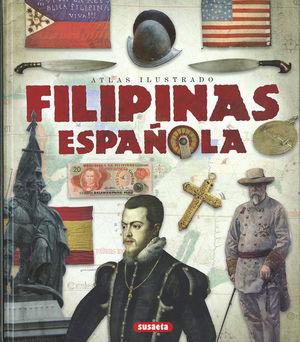 ATLAS ILUSTRADO FILIPINAS ESPAÑOLA *