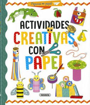 ACTIVIDADES CREATIVAS CON PAPEL *