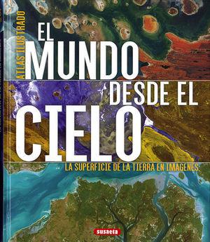 EL MUNDO DESDE EL CIELO *