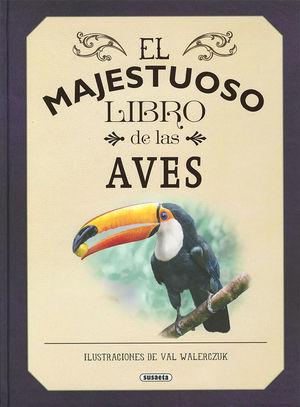 EL MAJESTUOSO LIBRO DE LAS AVES *