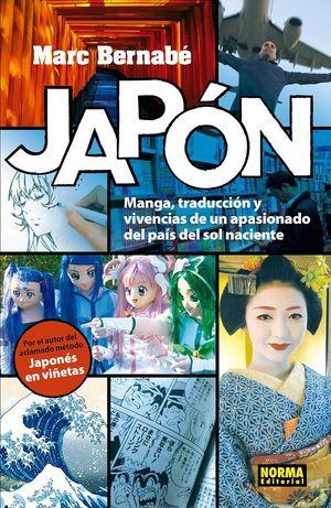 JAPÓN, MANGA, TRADUCCIÓN Y VIVENCIAS DE UN APASIONADO DEL PAÍS DEL SOL NACIENTE *
