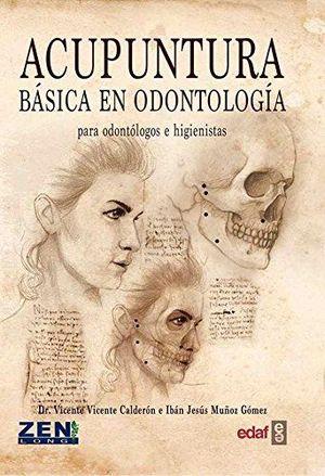 ACUPUNTURA BÁSICA EN ODONTOLOGÍA *