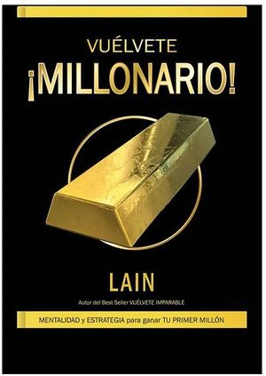 IVUELVETE MILLONARIO! *