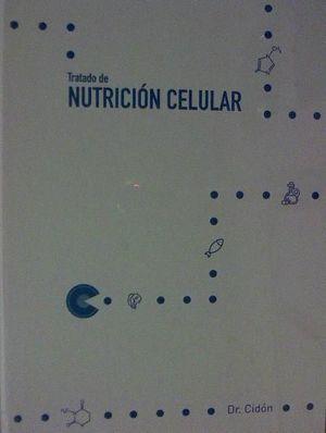 TRATADO DE NUTRICION CELULAR *