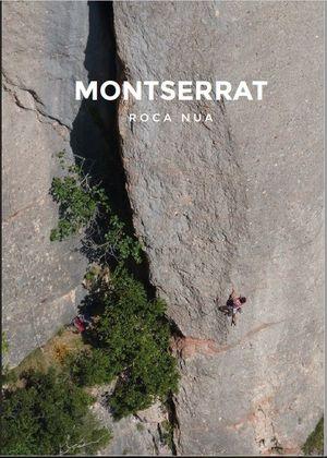 MONTSERRAT. ROCA NUA  *