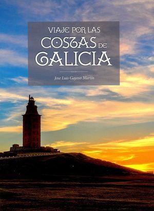 VIAJE POR LAS COSTAS DE GALICIA *