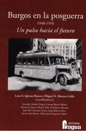 BURGOS EN LA POSGUERRA 1940-1950 *