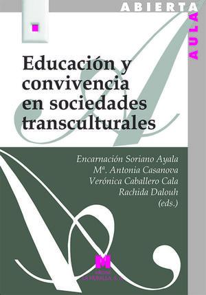 EDUCACIÓN Y CONVIVENCIA EN SOCIEDADES TRANSCULTURALES *